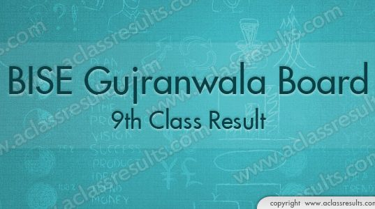 Gujranwala 9th Class Result 2018