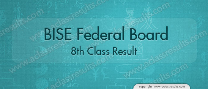 8th Class Result 2018 Federal Board