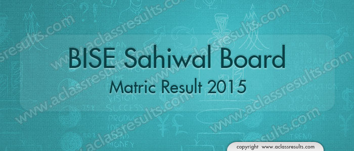 Sahiwal Board 10th Class Result 2018