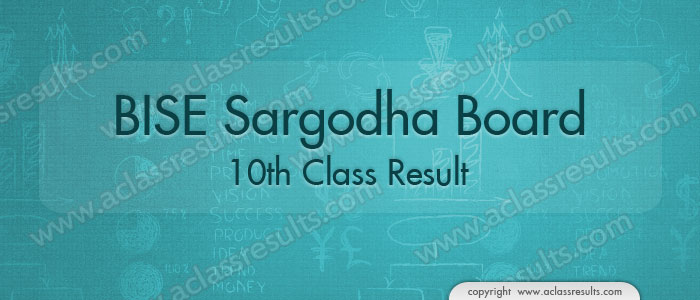 Sargodha Board 10th Class Result 2017