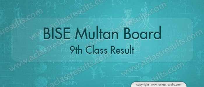 Multan Board 9th Class Result 2017