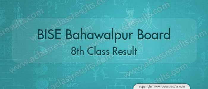 Bahawalpur Board 8th Class Result 2018