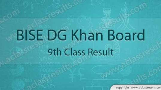 DG Khan board 9th class result 2018