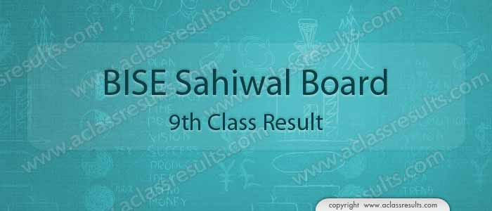 BISE Sahiwal board 9th class result 2019