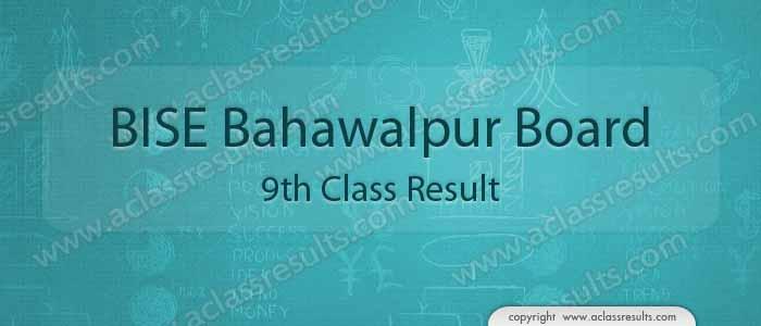 BISE Bahawalpur board 9th class result 2019