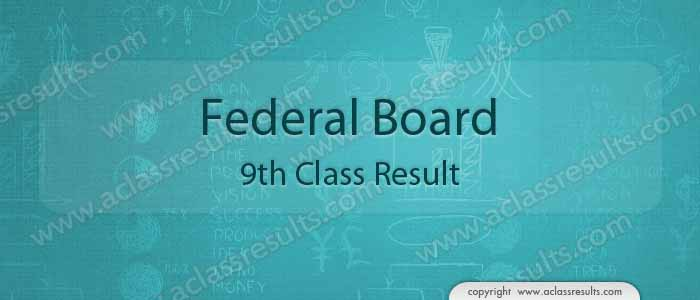 Federal board 9th class result 2019