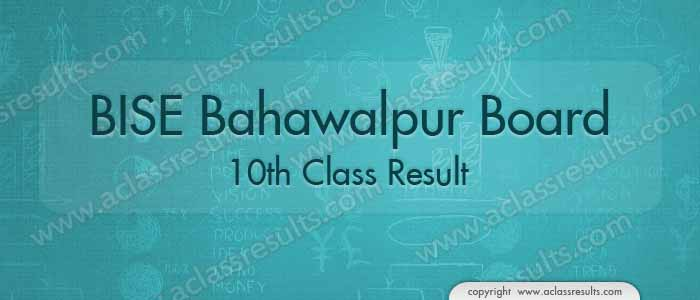 BISE Bahawalpur 10th Class Result 2017