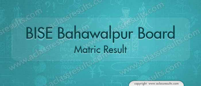 BISE Bahawalpur Matric Result 2018