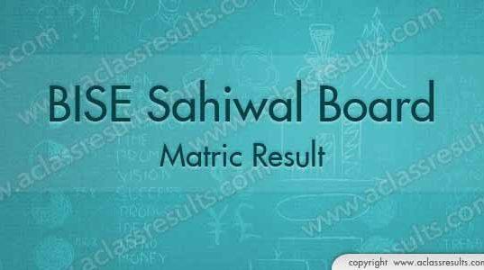 Sahiwal Board Matric Result 2018