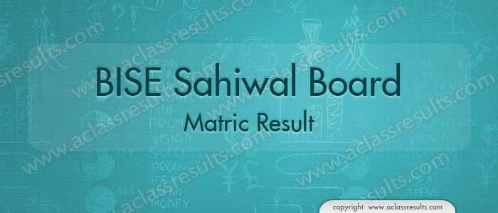 BISE Sahiwal Board Matric Result 2018
